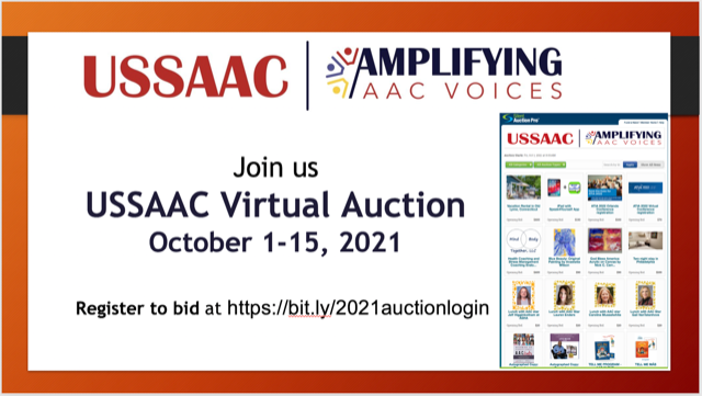 USSAAC, Amplifying AAC Voices, Join us USSAAC Virtual Auction, October 1 - 15, 2021. Register to bid.