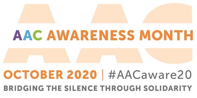 AAC Awareness Month, October 2020, #AACaware20, Bridging the Silence through Solidarity
