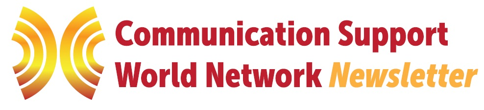 Communication Support World Network Newsletter